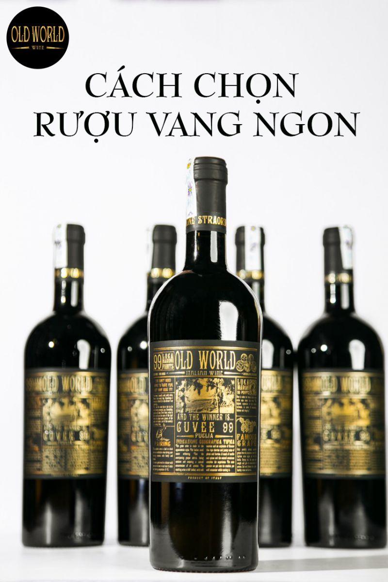 Cách chọn rượu vang ngon